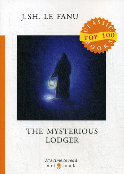 J. S. Le Fanu The Mysterious Lodger одеяла lodger baby dreamer флис
