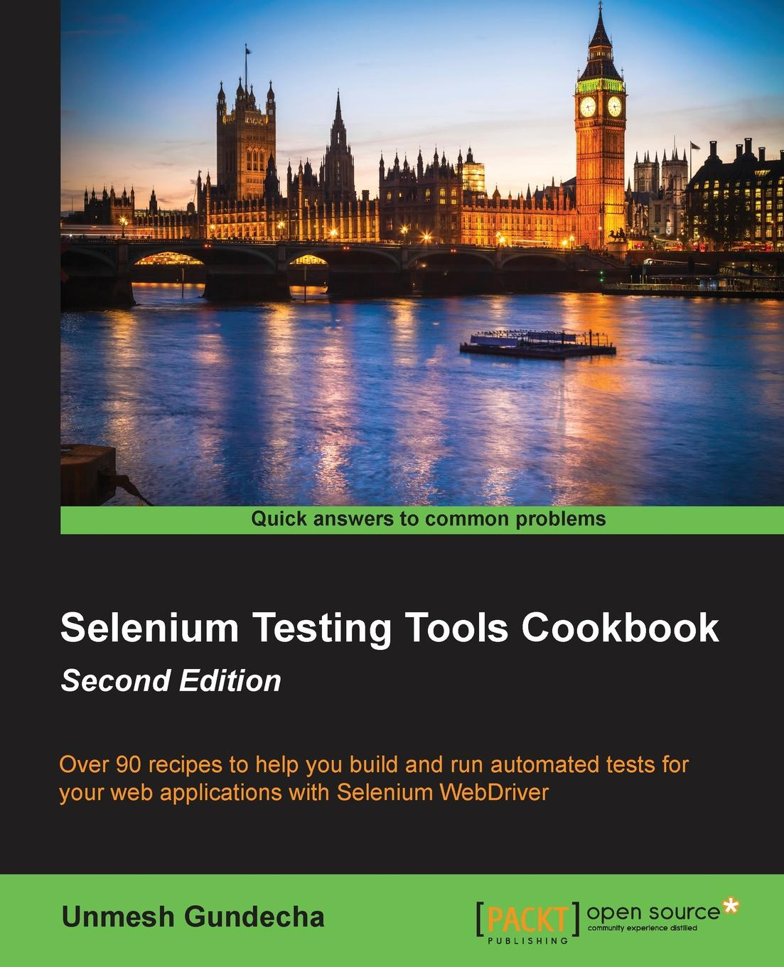 Unmesh Gundecha Selenium Testing Tools Cookbook Second Edition selenium webdriver实战宝典