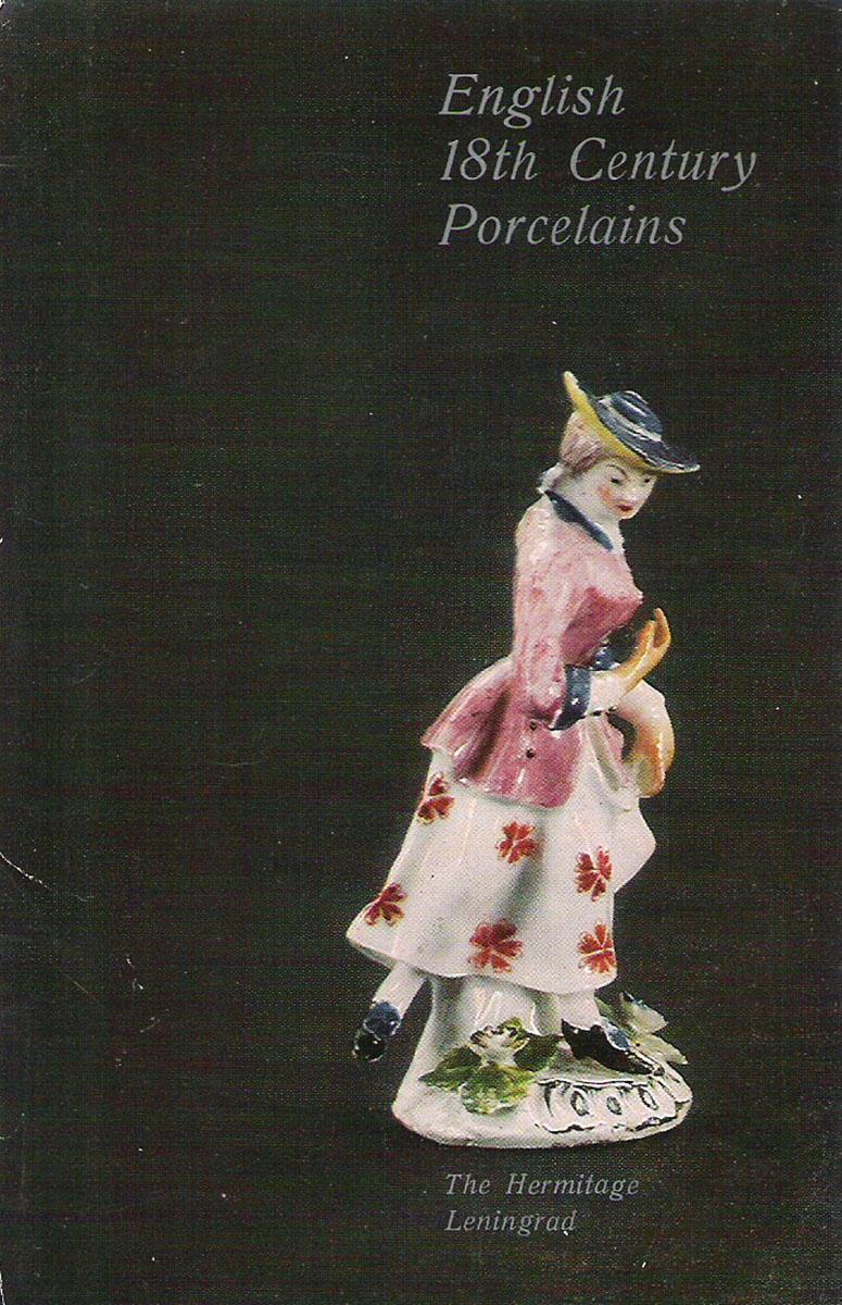 купить English 18th Century Porcelains: The Hermitage, Leningrad / Английский фарфор XVIII века. Государственный Эрмитаж (набор из 16 открыток) онлайн