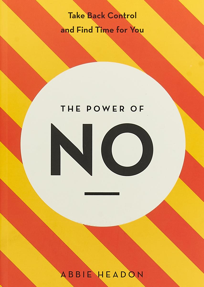 The Power of NO недорго, оригинальная цена