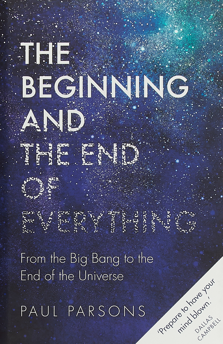 The Beginning and the End of Everything the big book of birth