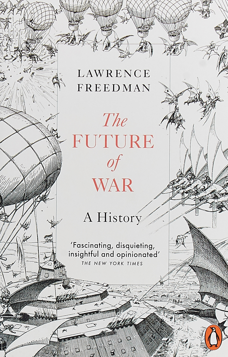 The Future of War the future of war