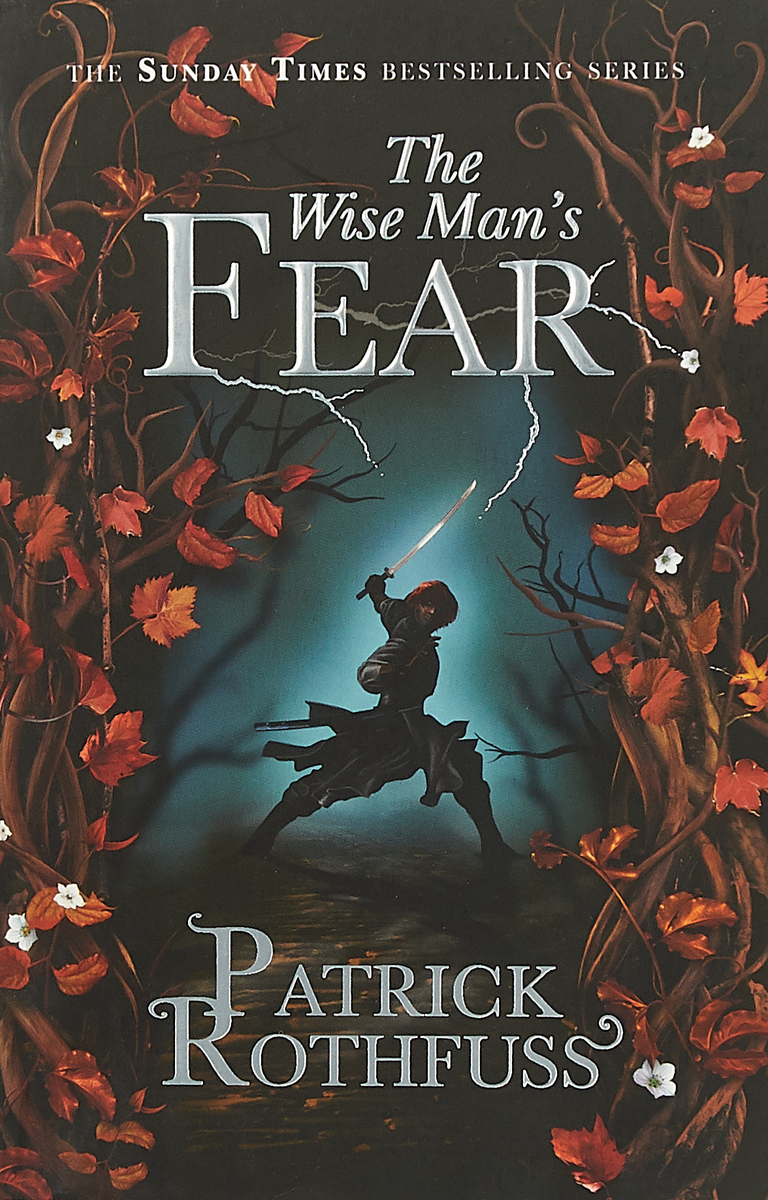 The Wise Man's Fear rothfuss p the name of the wind the kingkiller chronicle day one