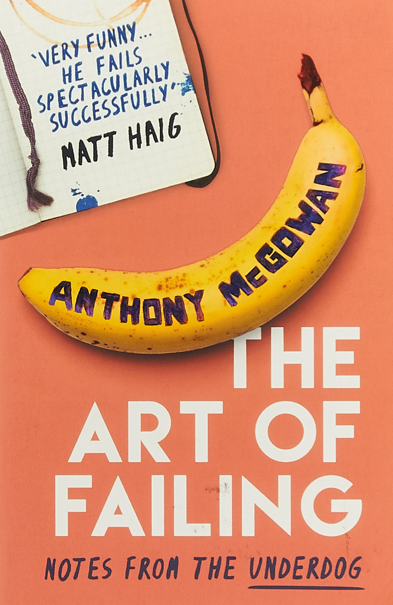 The Art of Failing: Notes from the Underdog jaimie admans the chateau of happily ever afters a laugh out loud romcom