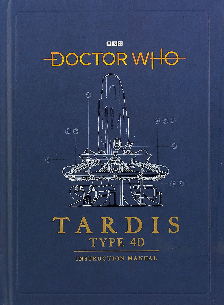 Doctor Who: TARDIS Type 40 Instruction Manual 3081423 ssg s103b diamond dies wire guide 87 3 type id0 255mm manual upper