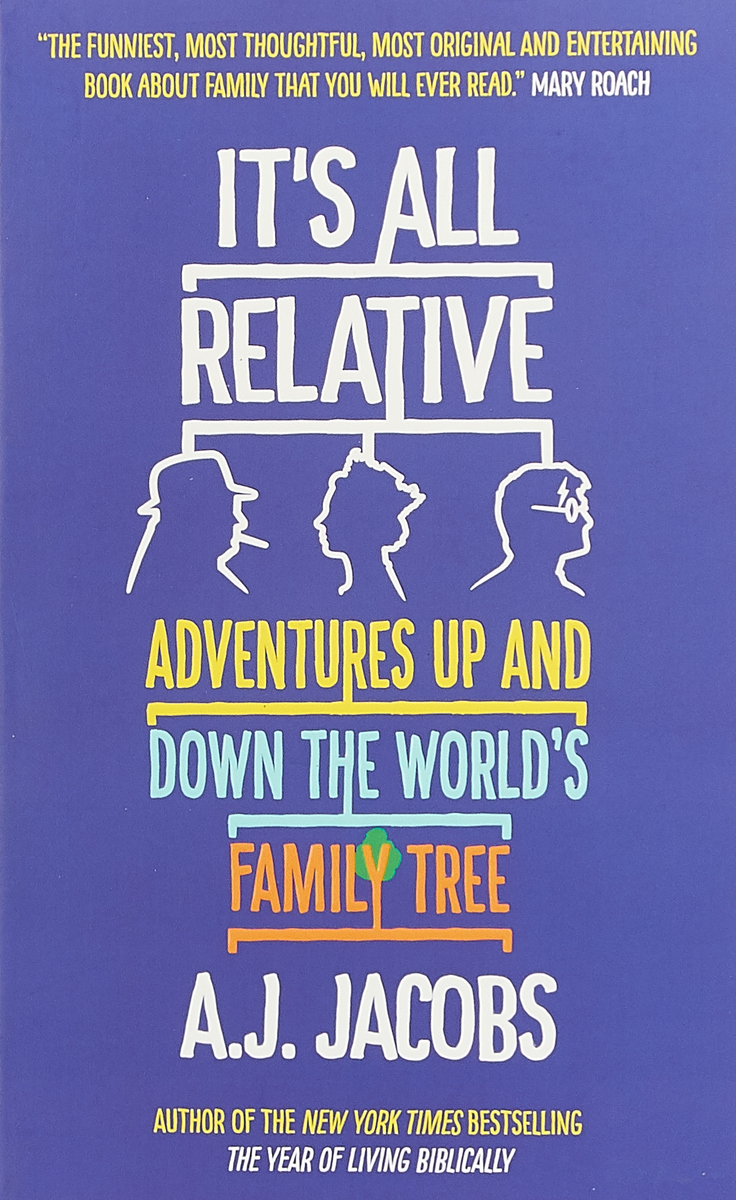 It's All Relative: Adventures Up and Down the World's Family Tree barbara delinsky the family tree