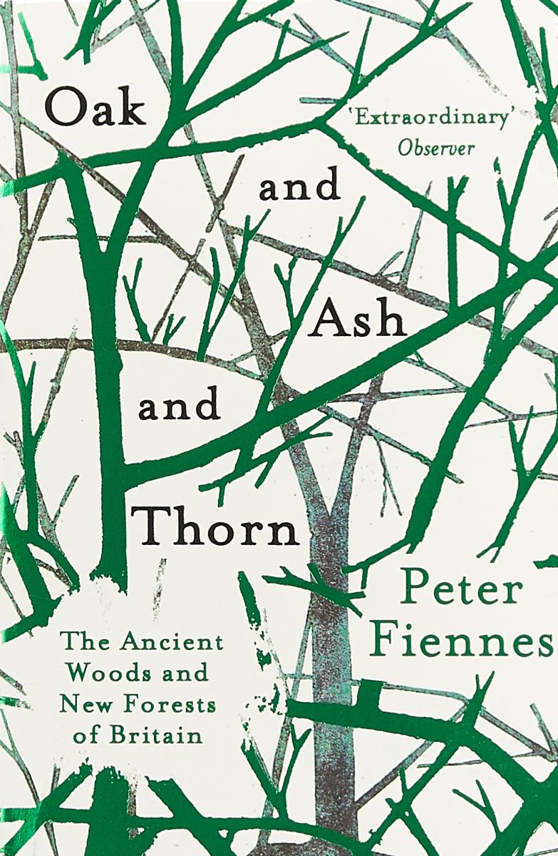 лучшая цена Oak and Ash and Thorn