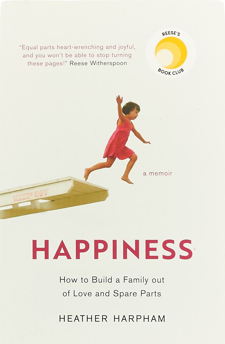 Happiness: How to Build a Family out of Love and Spare Parts mathew hartley one month to happiness
