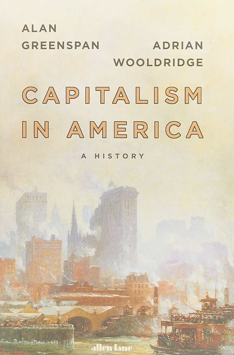 Capitalism in America reinventing capitalism in the