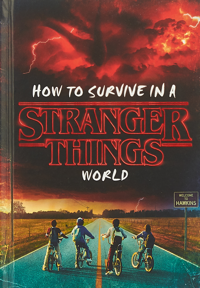 How to Survive in a Stranger Things Worl цена и фото