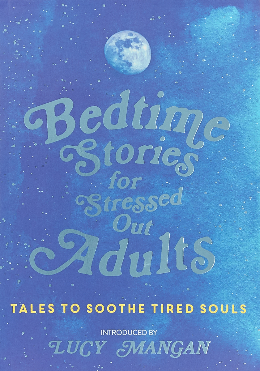 Фото - Bedtime Stories for Stressed Out Adults frazzled