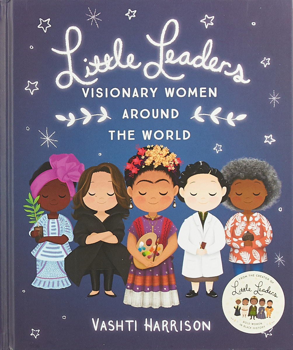 Little Leaders. Visionary Women Around the World