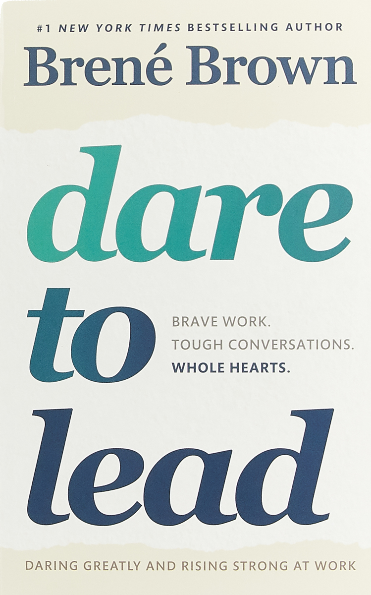 DARE TO LEAD jeffrey cohn why are we bad at picking good leaders a better way to evaluate leadership potential