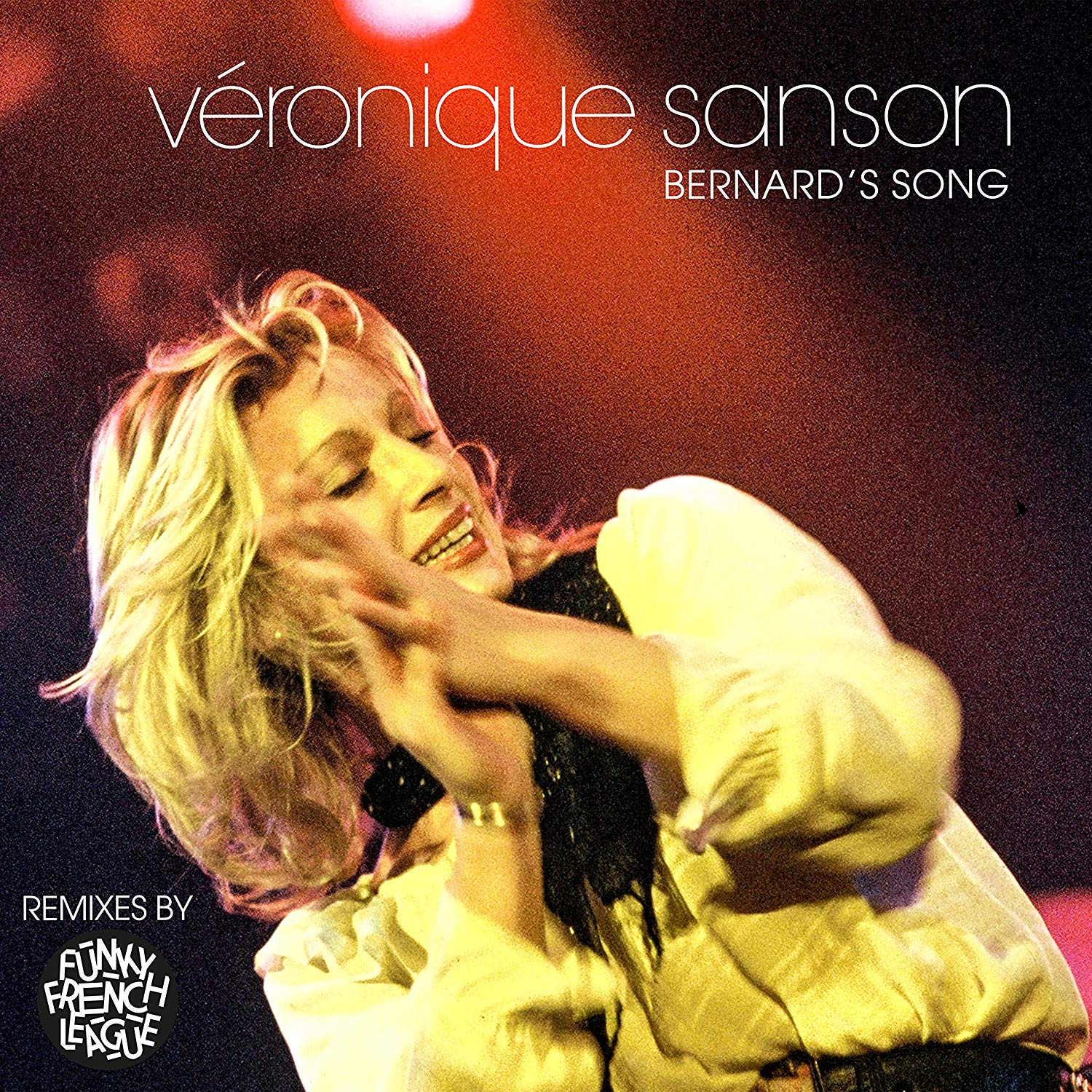 Veronique Sanson. Bernard's Song (Remix By Funky French League) (LP) veronique mazet french grammar for dummies
