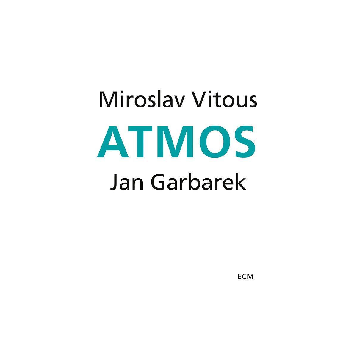 Мирослав Витоус,Ян Гарбарек Miroslav Vitous, Jan Garbarek. Atmos мирослав дочинець світован