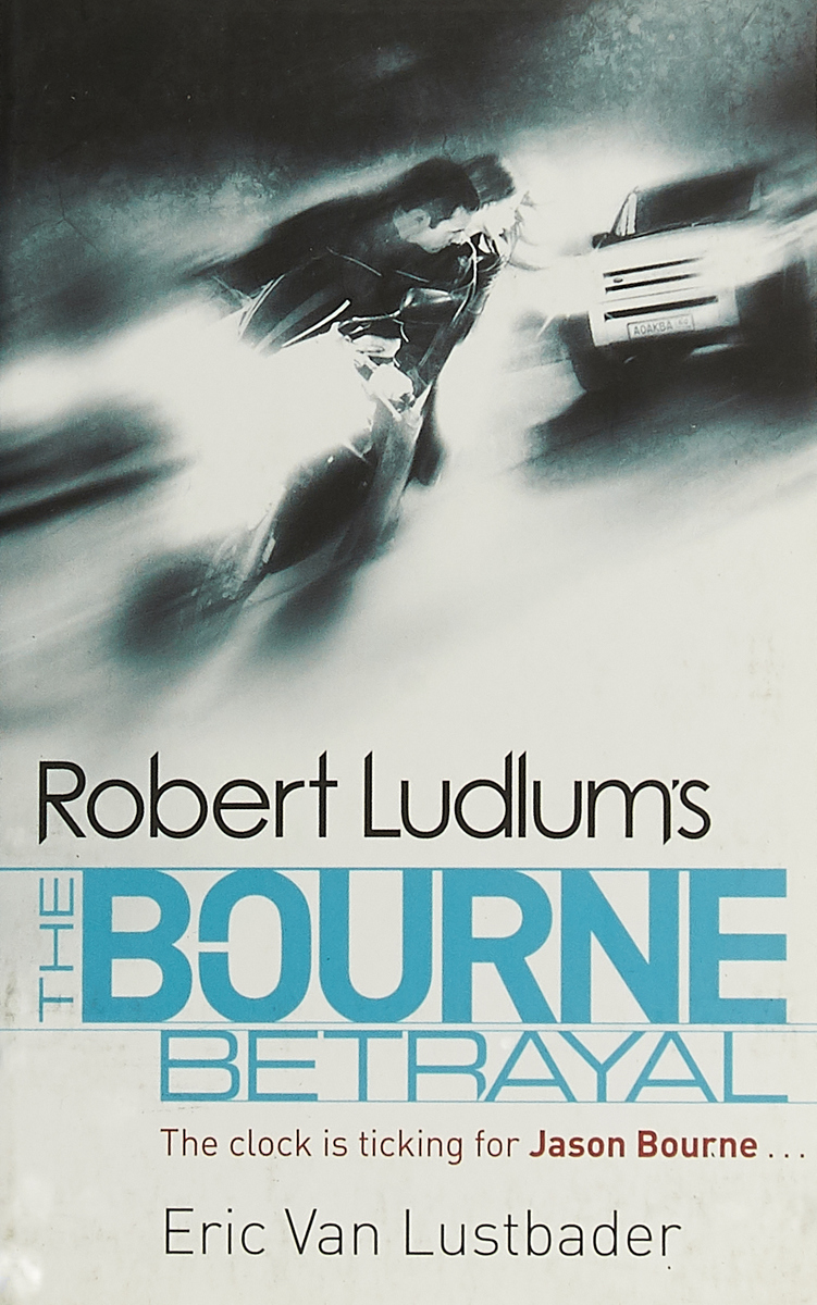 The Bourne Betrayal sam bourne the final reckoning
