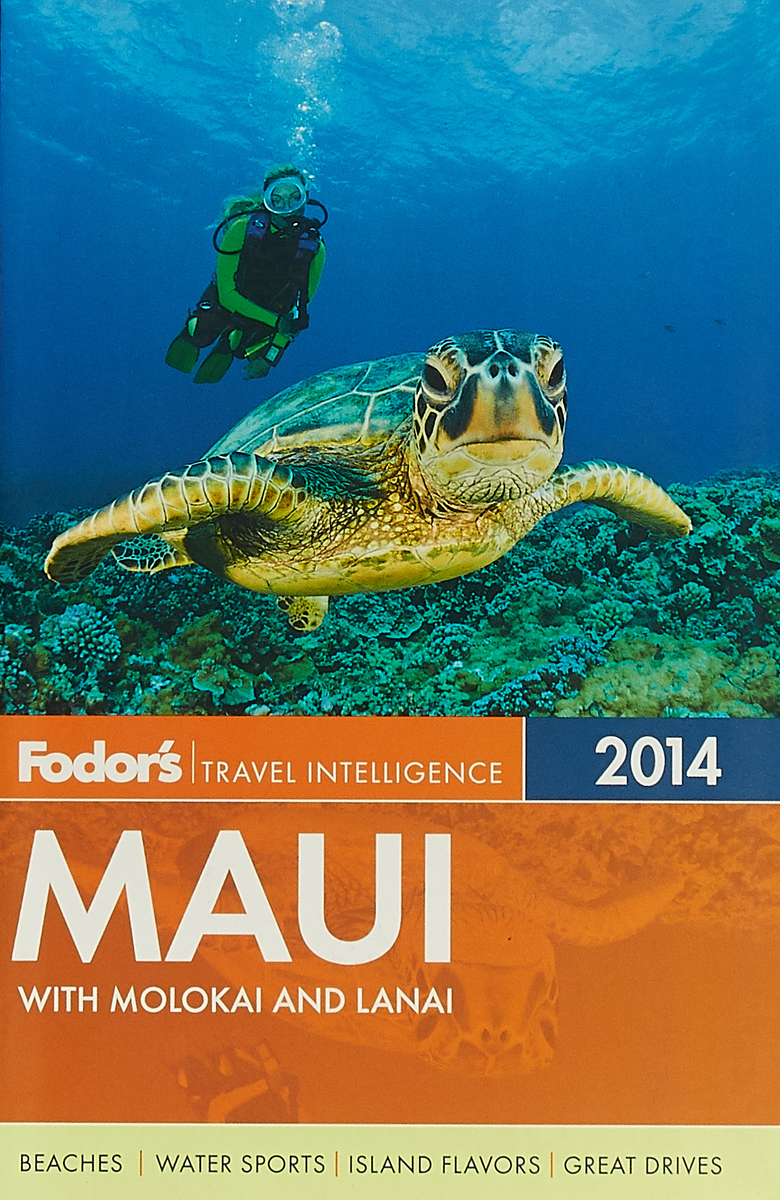 Fodor's Maui 2014: Full-Color Travel Guide