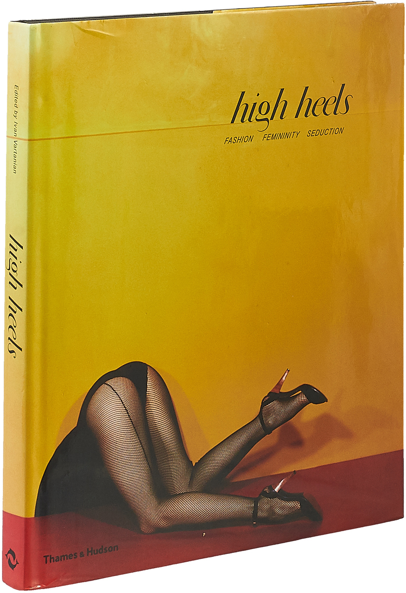 High Heels: Fashion Femininity Seduction цена и фото