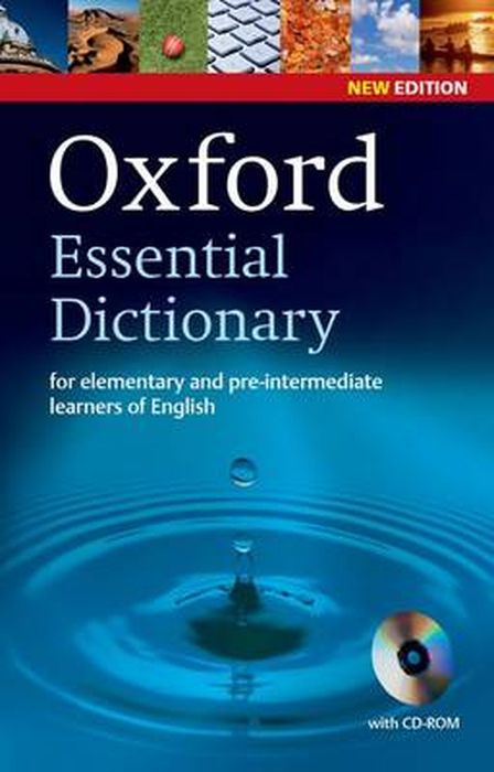 Oxford Essential Dictionary New Edition: for elementary and pre-intermediate learners of English with CD-ROM