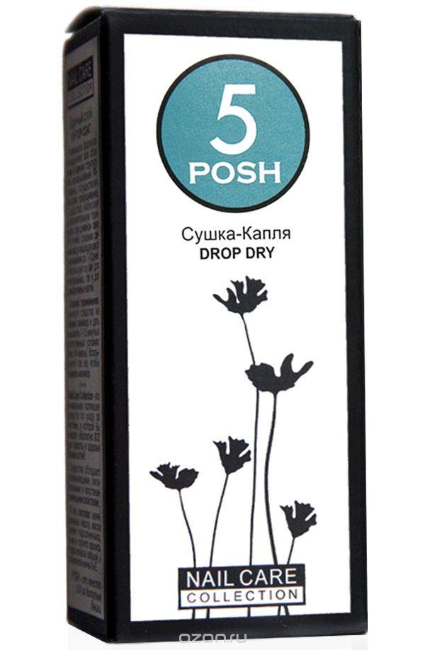 Средство для быстрого высыхания лака POSH 2371 Сушка-капля сушка для лака posh posh po021lwxzm55