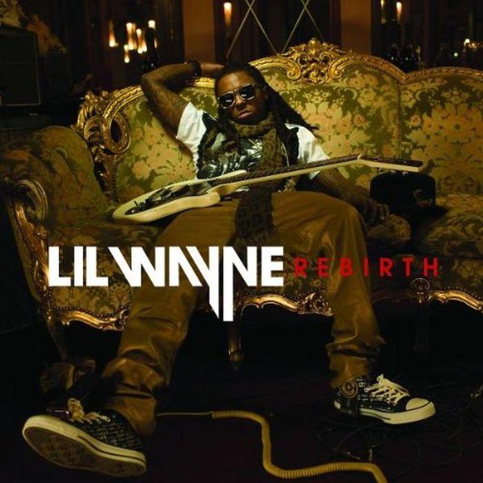 Лил Вэйн Lil Wayne. Rebirth лил вэйн lil wayne i am not a human being ii
