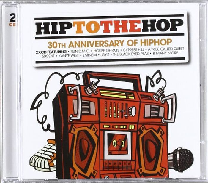 лучшая цена Various Artists Various Artists. Hip To The Hop: 30th Anniversary Of Hip Hop