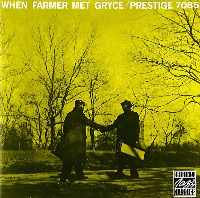 Art Farmer. When Farmer Met Gryce farmer boys berlin