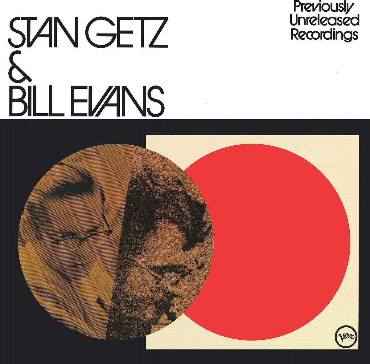 Стэн Гетц,Билл Эванс Stan Getz, Bill Evans. Stan Getz & Bill Evans (LP) стэн гетц stan getz big band bossa nova lp