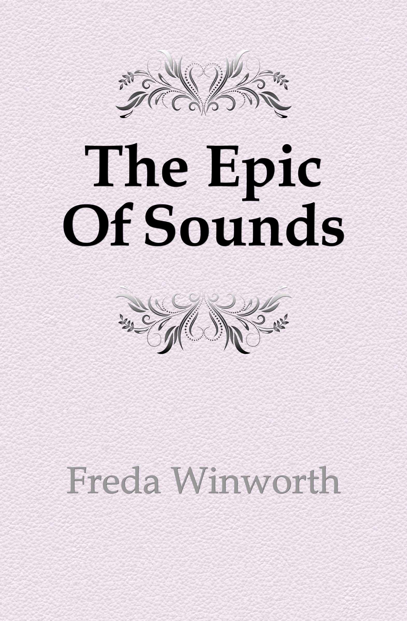 Freda Winworth The Epic Of Sounds цены онлайн