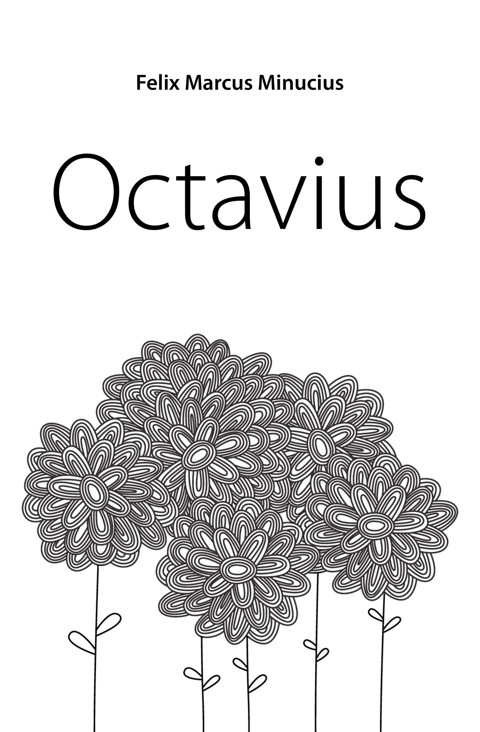 Felix Marcus Minucius Octavius j p waltzing octavius de m minucius felix