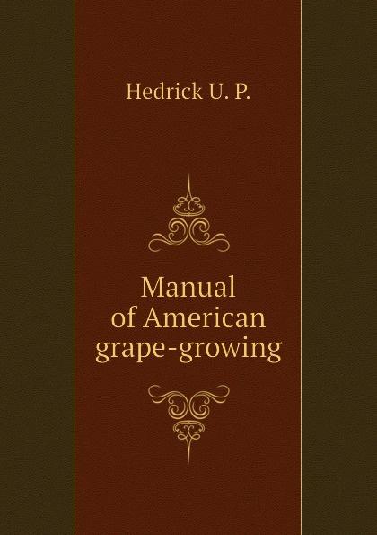 Hedrick U. P. Manual of American grape-growing manual grape pendant personality fashion popular long earrings