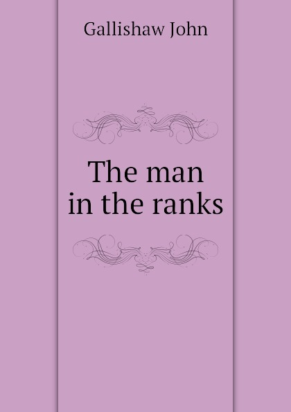 The man in the ranks