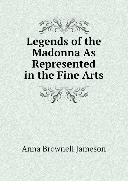 цены на Jameson Legends of the Madonna As Represented in the Fine Arts  в интернет-магазинах