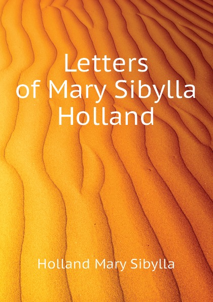 Holland Mary Sibylla Letters of Mary Sibylla Holland maria sibylla merian artist scientist adventurer