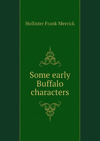 Hollister Frank Merrick Some early Buffalo characters футболка hollister артикул 612220127