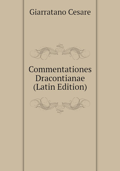 Commentationes Dracontianae (Latin Edition)