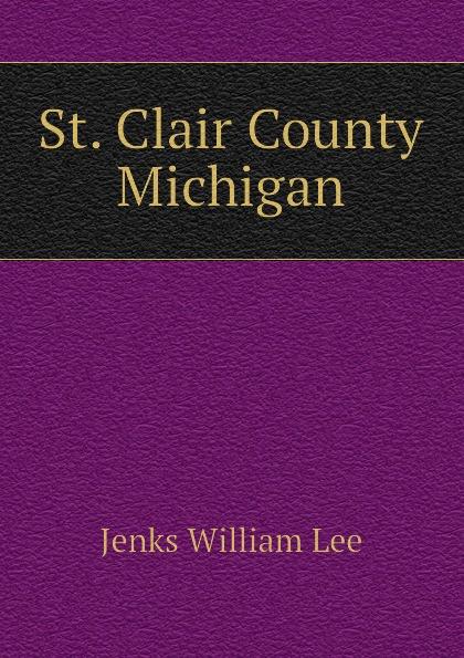 Jenks William Lee St. Clair County Michigan цена