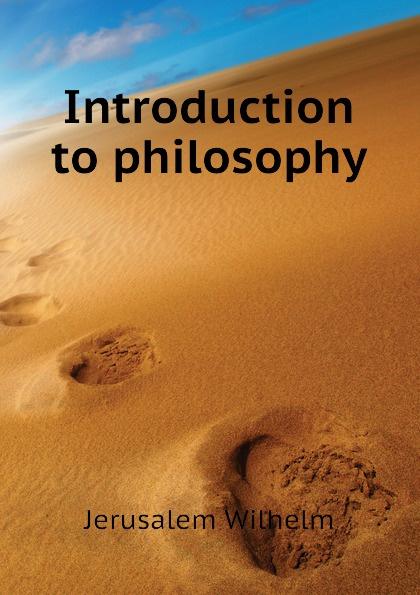 Jerusalem Wilhelm Introduction to philosophy