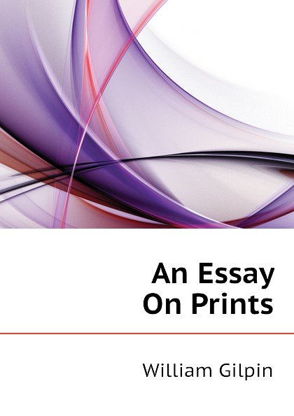Gilpin William An Essay On Prints