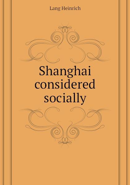 Shanghai considered socially