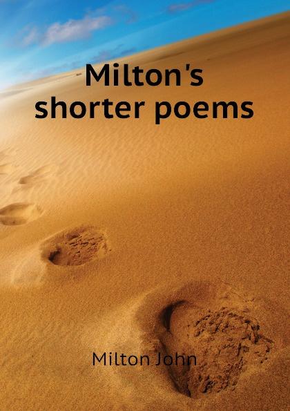 Milton John Miltons shorter poems