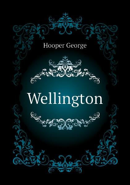 George Hooper Wellington