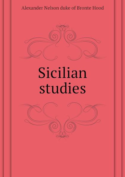 Alexander Nelson duke of Bronte Hood Sicilian studies