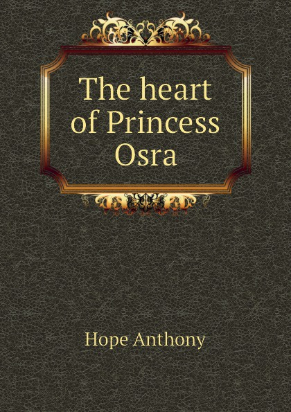 Hope Anthony The heart of Princess Osra hope anthony the heart of princess osra