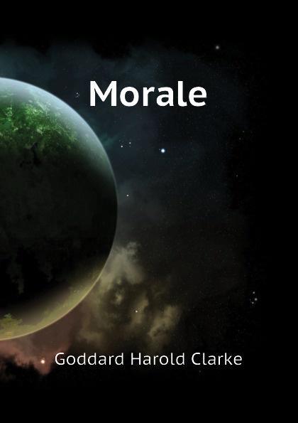 Goddard Harold Clarke Morale goddard harold clarke studies in new england transcendentalism