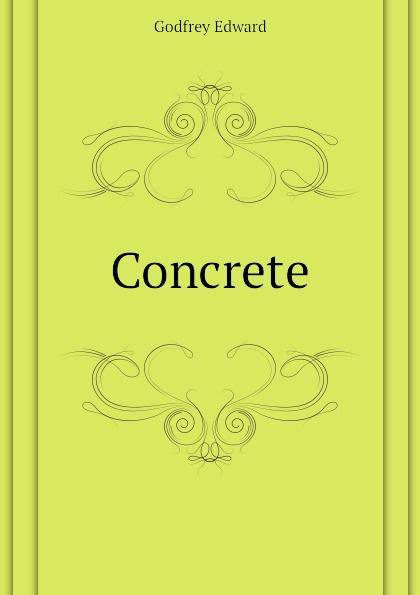 Godfrey Edward Concrete