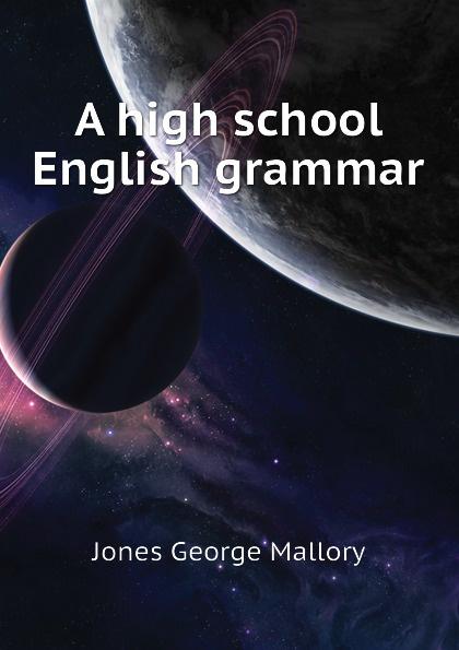 Jones George Mallory A high school English grammar mallory kane high school reunion