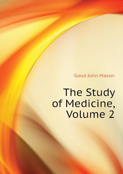 The Study of Medicine, Volume 2