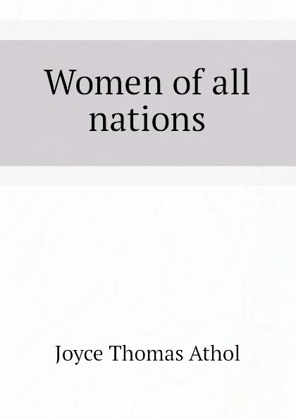 Joyce Thomas Athol Women of all nations