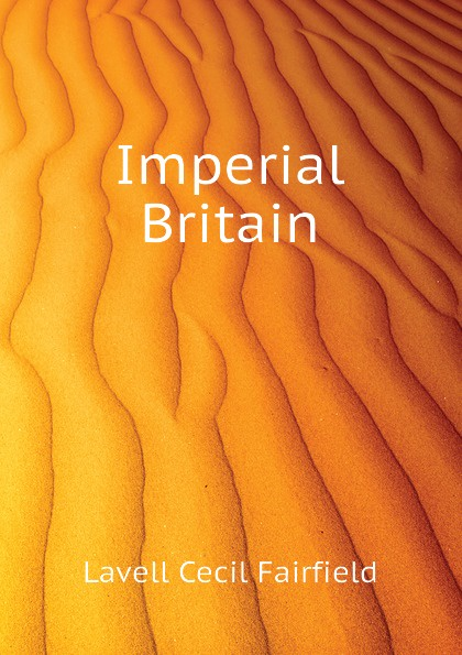 Lavell Cecil Fairfield Imperial Britain